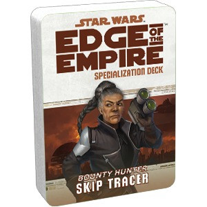 Star Wars RPG: Edge of the Empire - Skip Tracer Specialization Deck