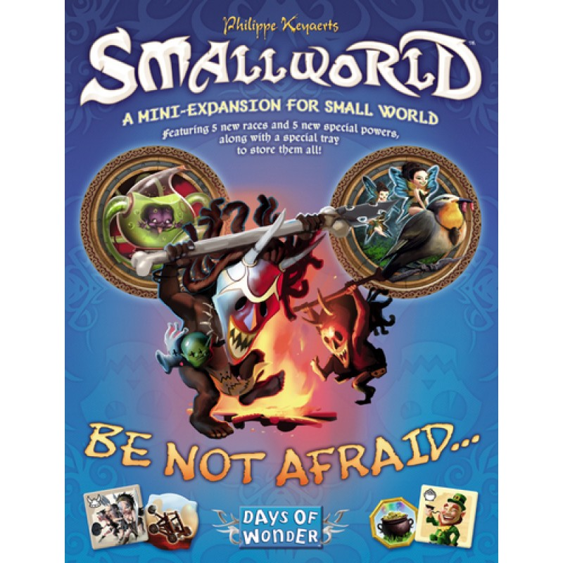 Small World Be Not Afraid