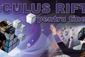 Testeaza Oculus Rift cu doar 1 RON